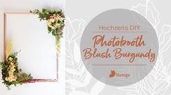 Photobooth in Blush und Burgundy selber machen – DIY Anleitung