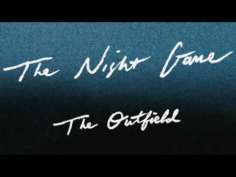The Night Game - The Outfield