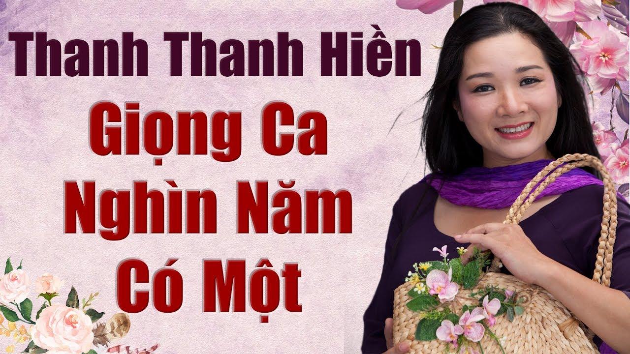 THANH THANH HIỀN - TOP 20 CA KHÚC NHẠC VÀNG TRỮ TÌNH SÂU LẮNG HAY NHẤT CỦA THANH THANH HIỀN