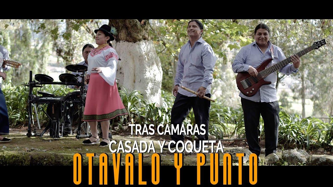 Tras camaras / Otavalo y punto - Casada y Coqueta - YouTube