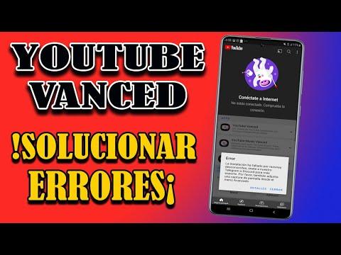 YouTube Vanced Solucionar ERRORES YouTube Vanced Sin Conexión a Internet | No Se Instala YouTube