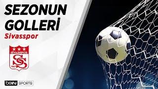 Süper Lig'de 2018-19 Sezonu Golleri   Sivasspor