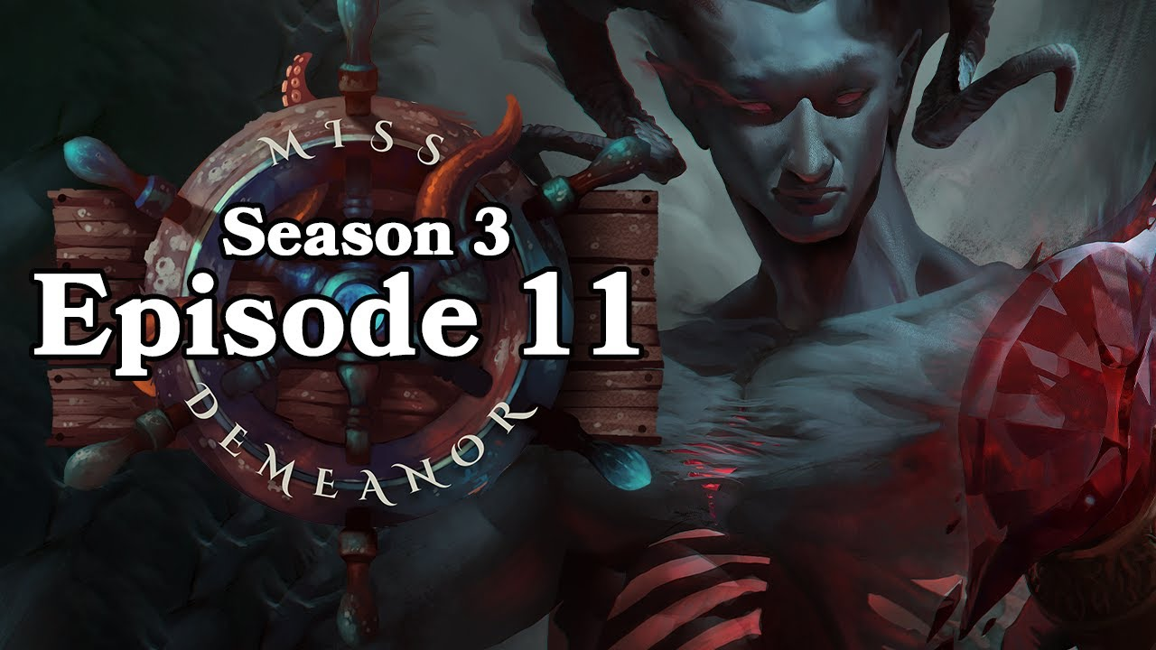 Dungeons and Dragons: The Miss Demeanor S3 EP11 (World of Io)
