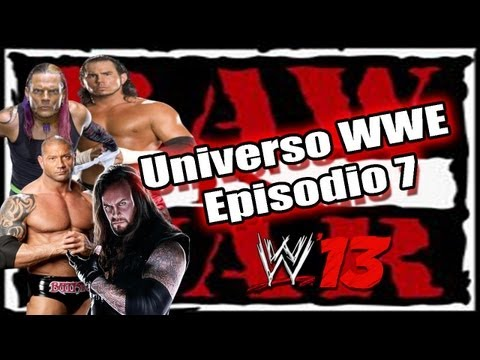 WWE'13: Universo 3.0  Raw Is War Ep.7  Undertaker Returns y Hardy's Team