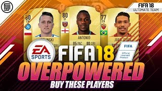YOU NEED TO BUY THESE CARDS!!! OVERPOWERED PLAYERS!!! - FIFA 18 Ultimate Team