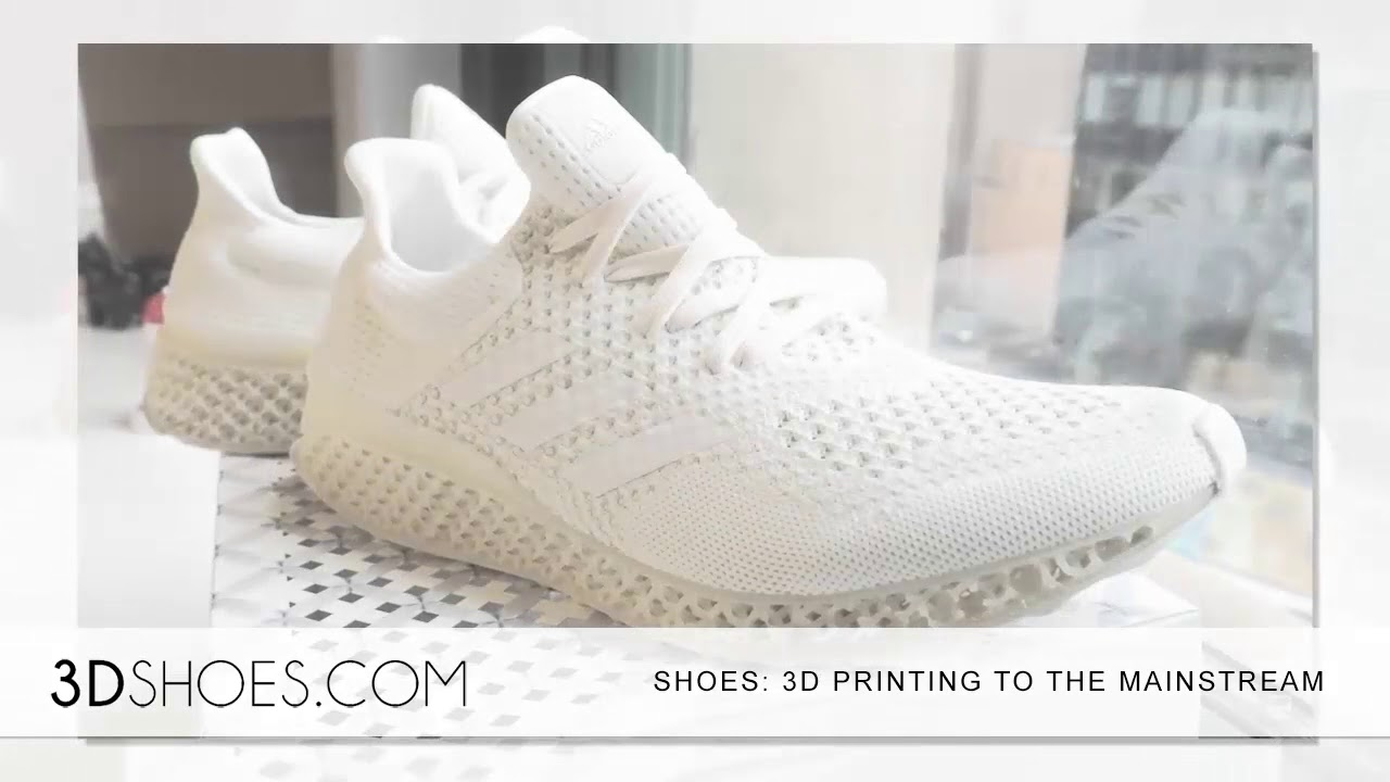 60dc1a0a0c6f SHOES WILL BRING 3D PRINTING TO THE MAINSTREAM - YouTube