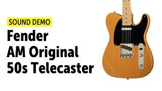 Fender American Original 50s Telecaster Sound Demo (no talking)