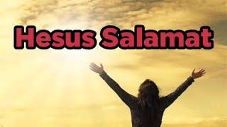 HESUS SALAMAT LYRIC VIDEO