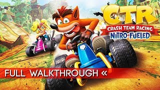 Crash Team Racing Nitro Fueled Full Gameplay Walkthrough (No Commentary) Story Mode