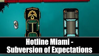 Hotline Miami - The Subversion of Expectations