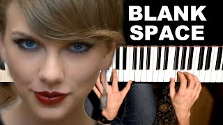 Taylor Swift - Blank Space [Piano Cover]