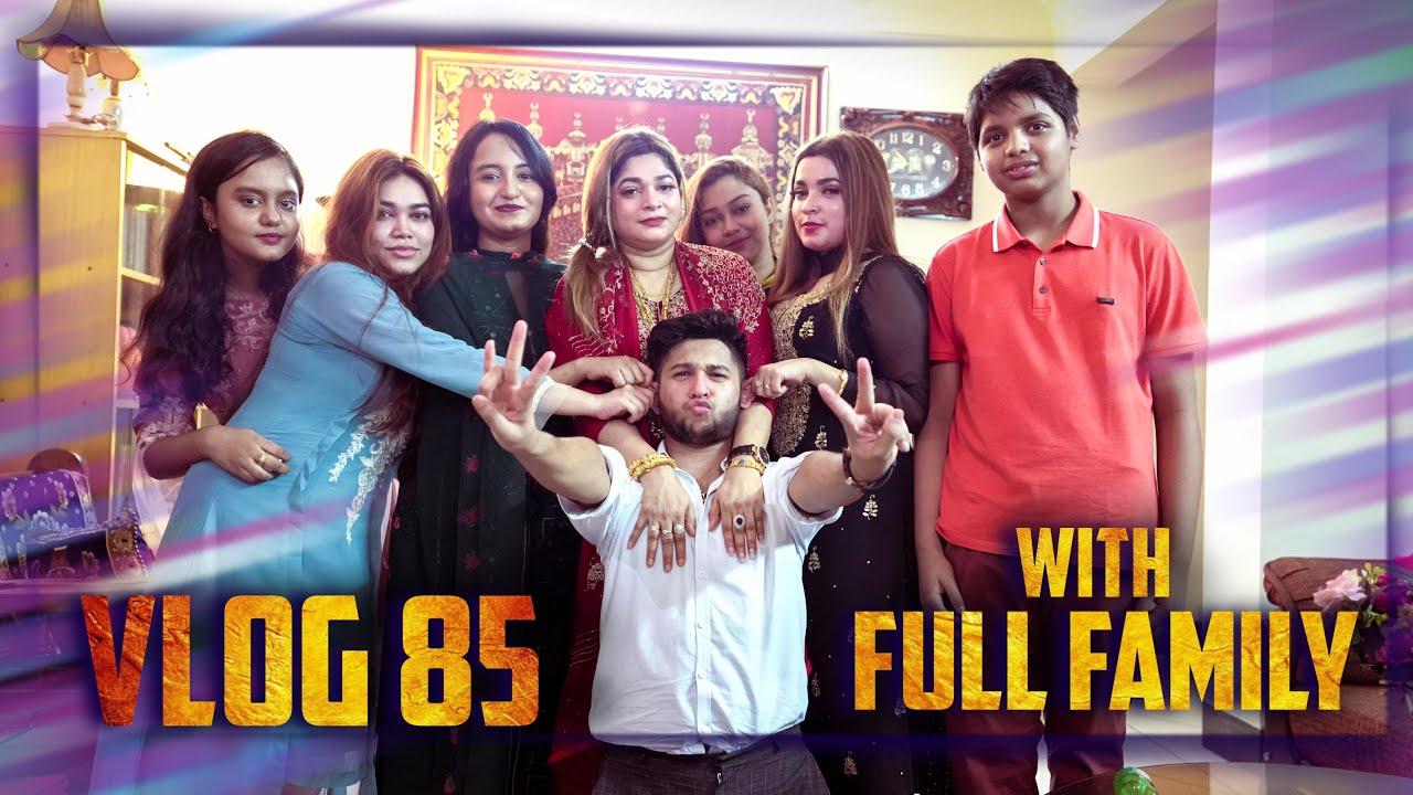 Family Get Together | Nanu Bari Vs Dadu Bari | Tawhid Afridi | Vlog 85