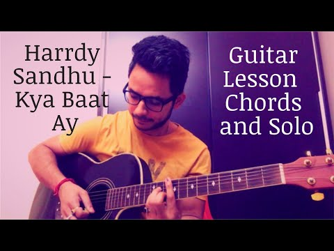 Kya Baat Ay Guitar Lesson And Cover   Harrdy Sandhu   Chords and Solo   Without Capo