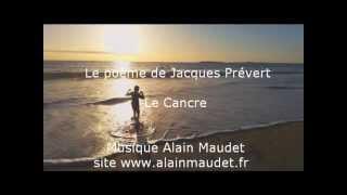 Jacques Prévert,  poème Le Cancre mis en musique par Alain Maudet