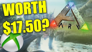Is ARK Worth Buying On Xbox One? (Deals With Gold) (ARK: Survival Evolved XB1 Review)