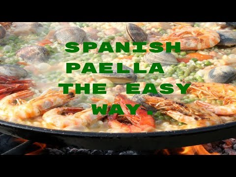Making Spanish Paella or Valencian Paella. The Easy Way