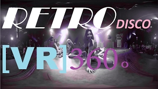 вк_♫ [VR] 360°  video  - Dance music - 2017 [VJ]  ► RETRO DISCO 02