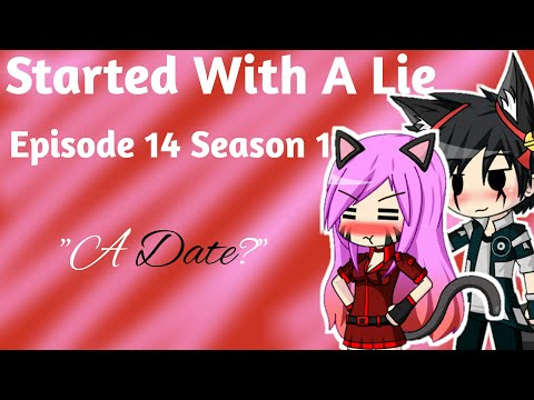 Started With A Lie - Episode 14 Season 1 - Gacha Studio