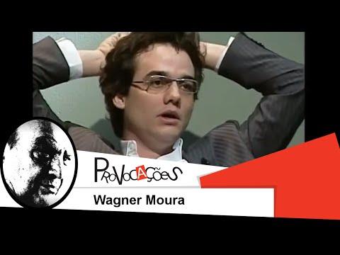 Provocações  Wagner Moura