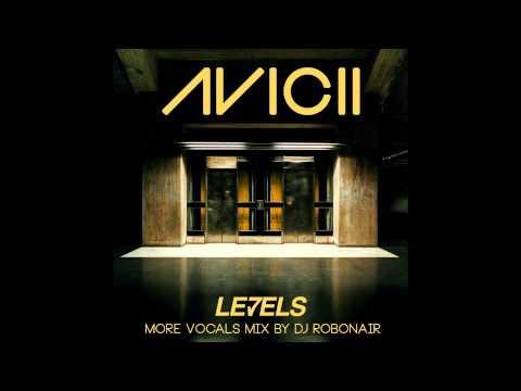 Avicii Levels More Vocals Mix