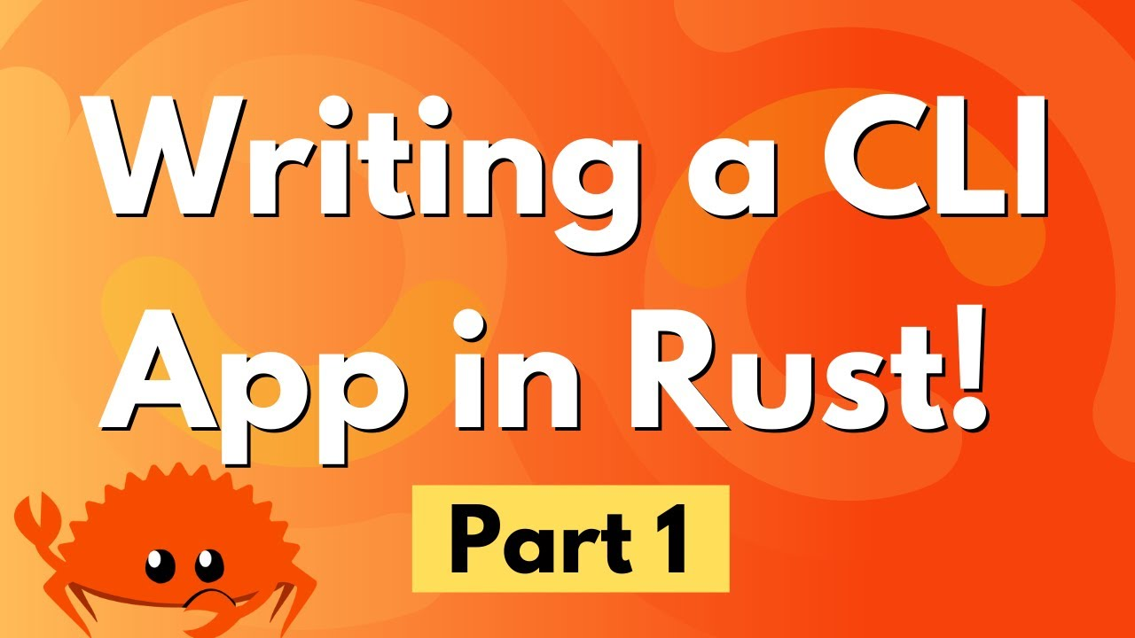Writing a CLI App in Rust! - Part 1
