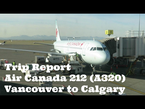 Trip Report Air Canada 212 (A320) Vancouver To Calgary YVR To YYC
