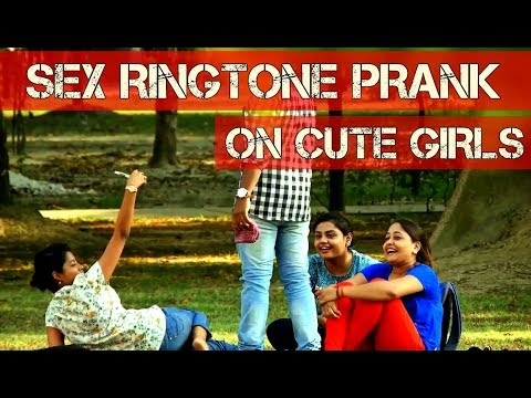 $EX RINGTONE Prank on Cute Girls! Gone very very funny || PRANK YARD