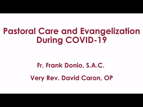 Pastoral Care and Evangelization During COVID-19