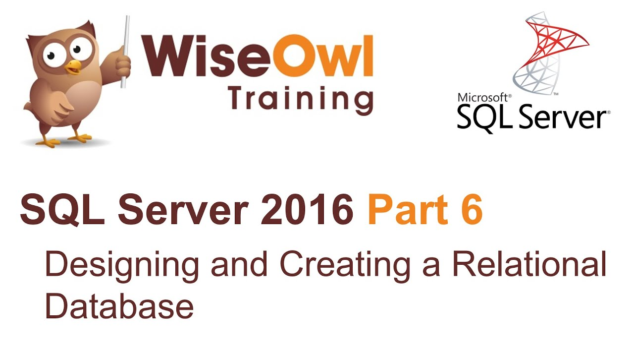 Sql server 2016 part 6 designing and creating a relational sql server 2016 part 6 designing and creating a relational database baditri Image collections