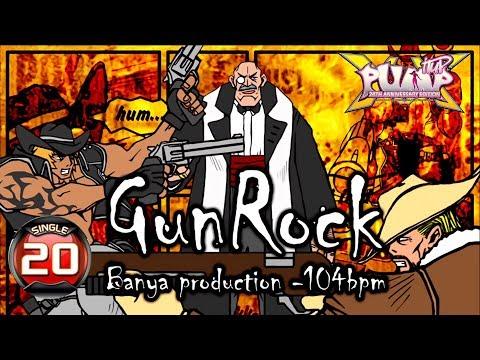 [PUMP IT UP XX] Gun Rock S20 (pre S18 → S20)