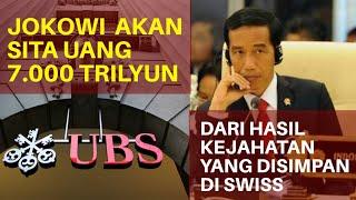 Download lagu Keren Jokowi Akan Sita Uang 7 000 Trilliun dari Hasil Kejahatan Yang Disimpan Di Swiss MP3