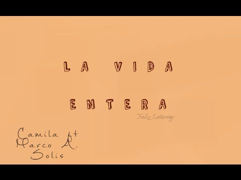La vida entera- Camila ft Marco Antonio Solis (Audio+Letra)