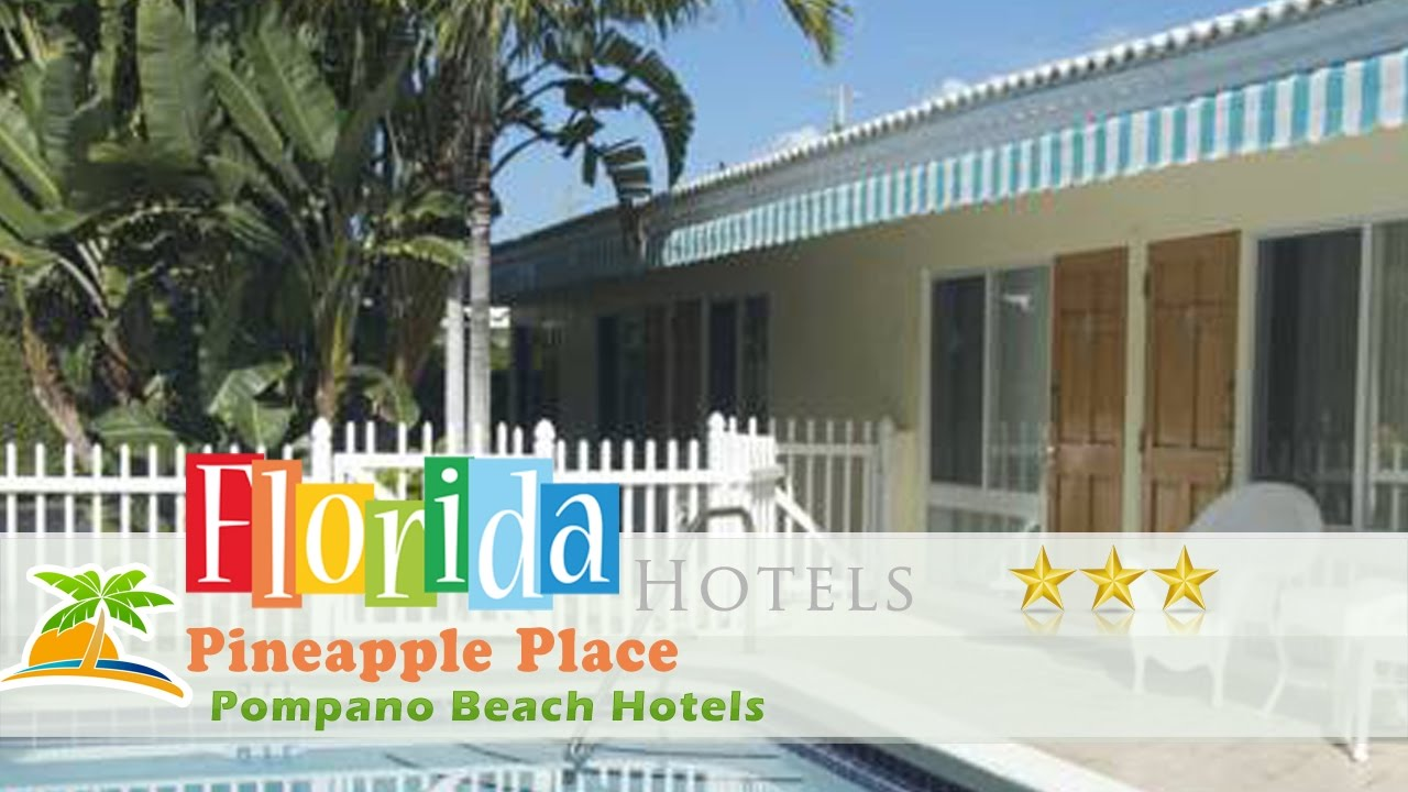 Pinele Place Pompano Beach Hotels Florida You