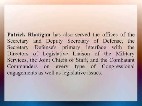 Patrick Rhatigan Has Served As A Military Assistant To The Assistant Secretary of Defense