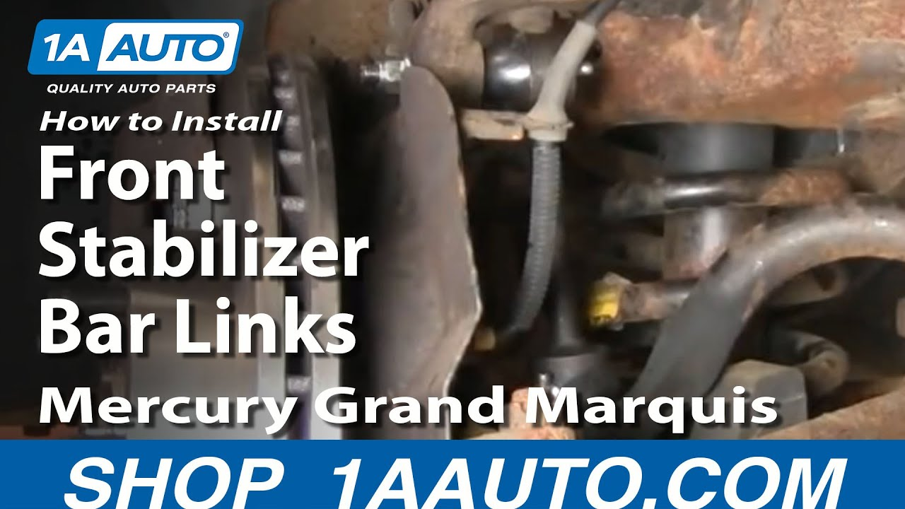 medium resolution of how to install replace front stabilizer bar links crown victoria grand marquis 98 02 1aauto com youtube