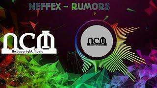 NEFFEX - Rumors (copyright free)