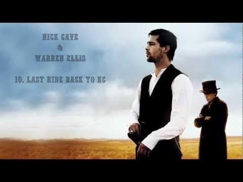 The Assassination Of Jesse James OST By Nick Cave & Warren Ellis #10. Last Ride Back To KC mp3