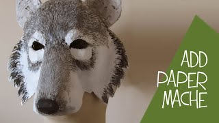 Add Paper Mache To Your Wolf Mask