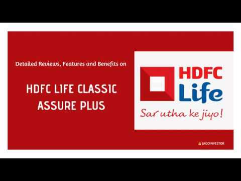 HDFC Life Classic Assure Plus Policy (Review)