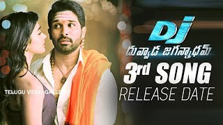 DJ Duvvada Jagannadham Third Song Release Date | Allu Arjun | Dil Raju | Pooja Hegde | DSP