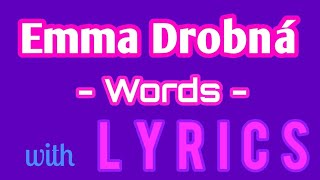 Emma Drobná - Words (Lyrics/Text)