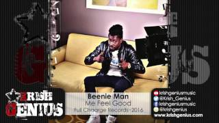 Beenie Man - Me Feel Good [Tilt Ova Riddim] January 2016