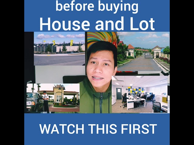 before buying house and lot, watch this first