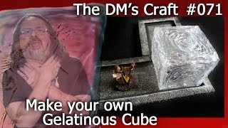 Cheaply DIY Gelatinous Cube for D&D (The DM's Craft, EP71)
