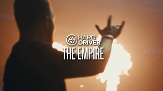Смотреть клип Hard Driver - The Empire