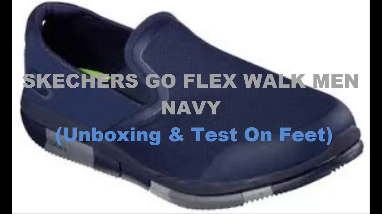 0de8d82c75a4 Skechers Go Flex Walk Men (Navy) Unboxing and Test On Feet - YouTube