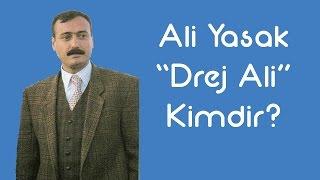 """Ali Yasak """"Drej Ali"""" Kimdir [KimKim] [Sesli Anlatım]"""