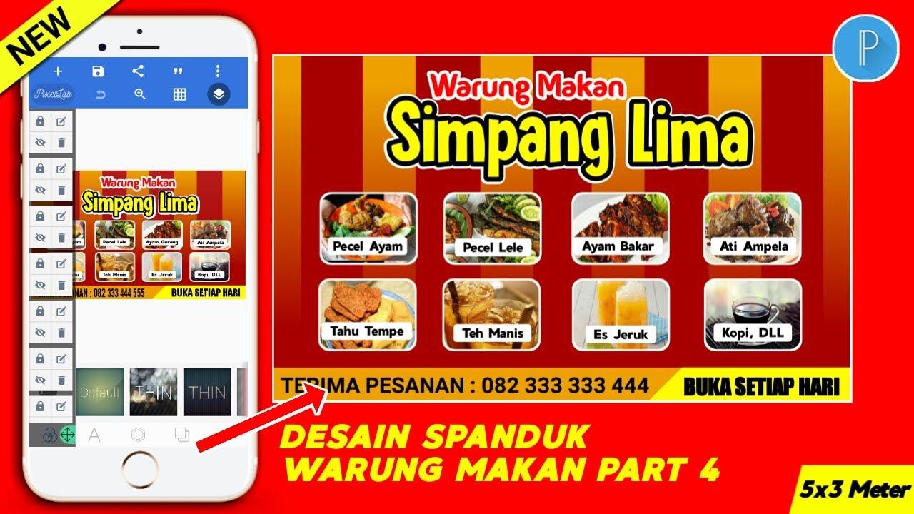Desain Spanduk Warung Makan di HP aplikasi Pixellab PART 4 ...