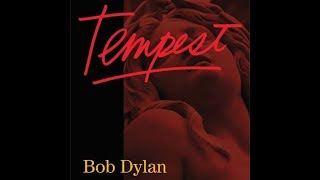 Bob Dylan - Tempest Songs In 2012 + special intro + bonus editions / additions - Sound upgrade