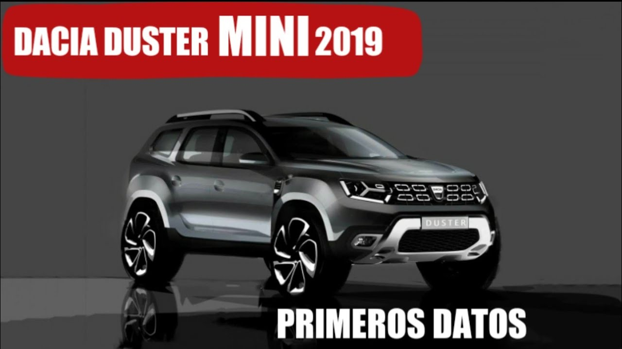 dacia duster mini 2019 nuevo suv urbano toda la. Black Bedroom Furniture Sets. Home Design Ideas